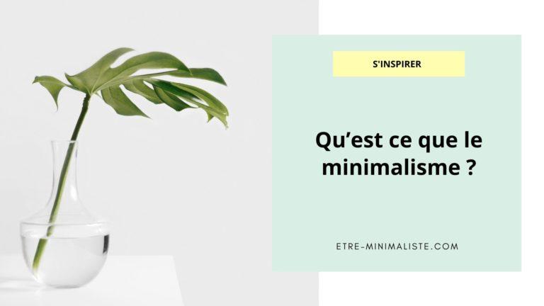 Qu'est ce que le minimalisme