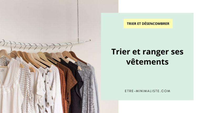 Trier et ranger ses vêtements