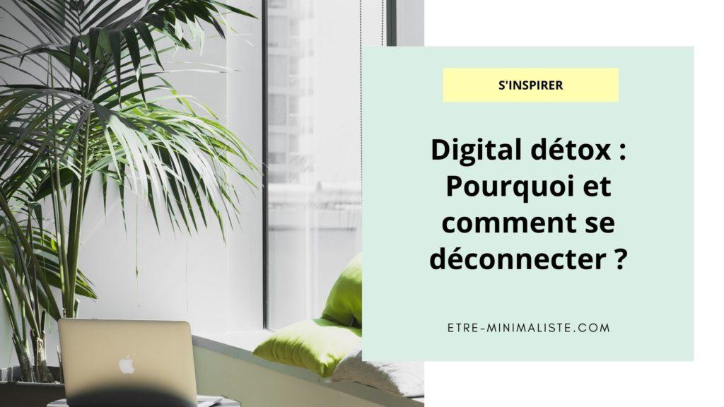Digital détox Pourquoi et comment se déconnecter