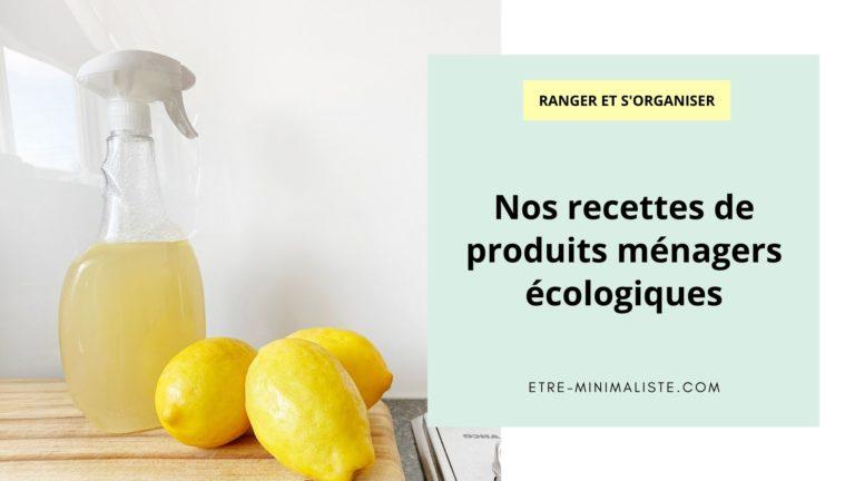 Nos recettes de produits ménagers écologiques