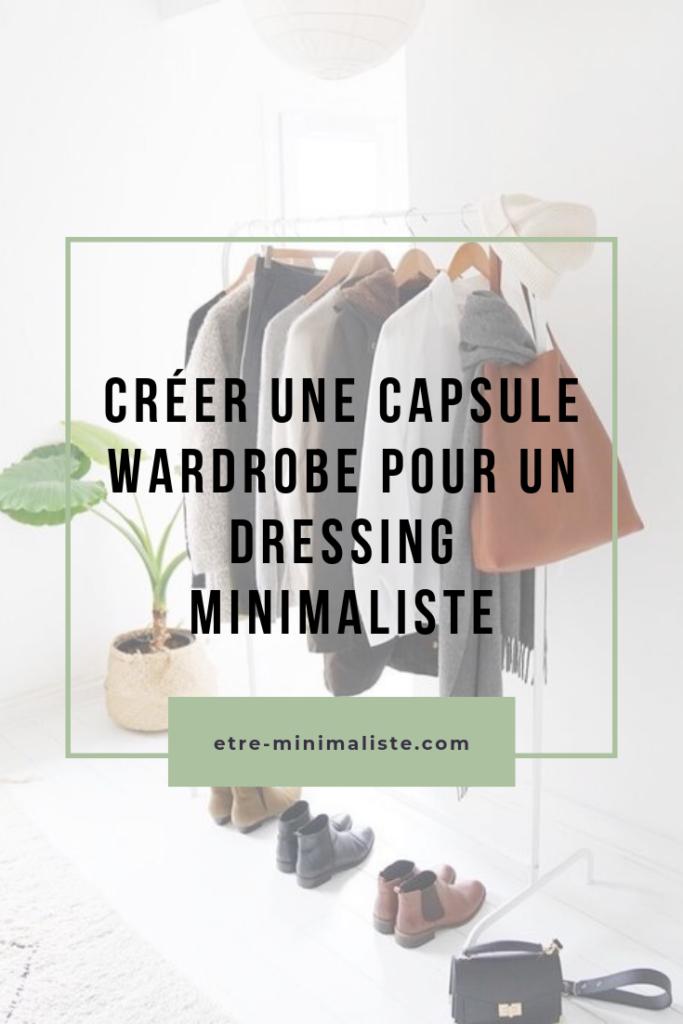 Comment créer sa capsule wardrobe | Etre-minimaliste.com