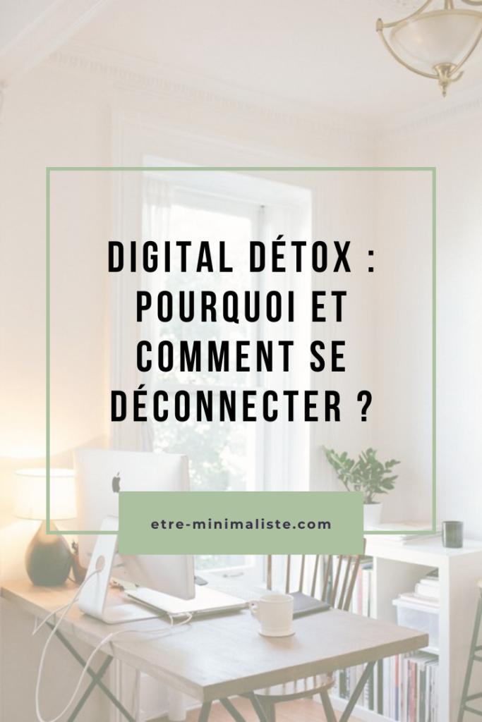 Comment faire une digital détox ? | Etre-minimaliste.com