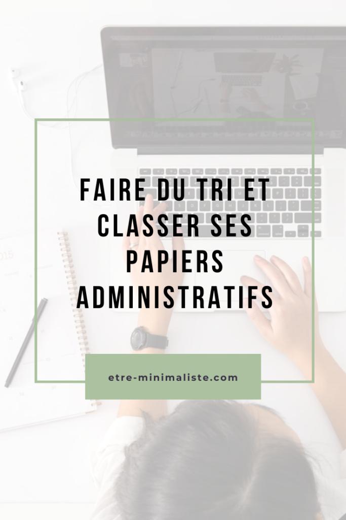 Faire du tri et classer ses papiers administratifs | etre-minimaliste.com