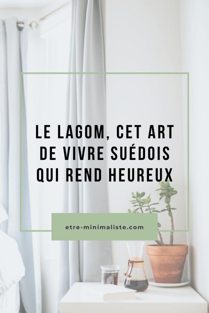 Lagom, la simplicité à la suédoise pour vivre mieux avec moins| Etre-minimaliste.com