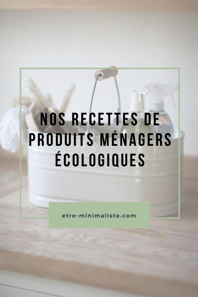 Faire le ménage de manière écologique : Recettes et guides pratiques | Etre-minimaliste.com