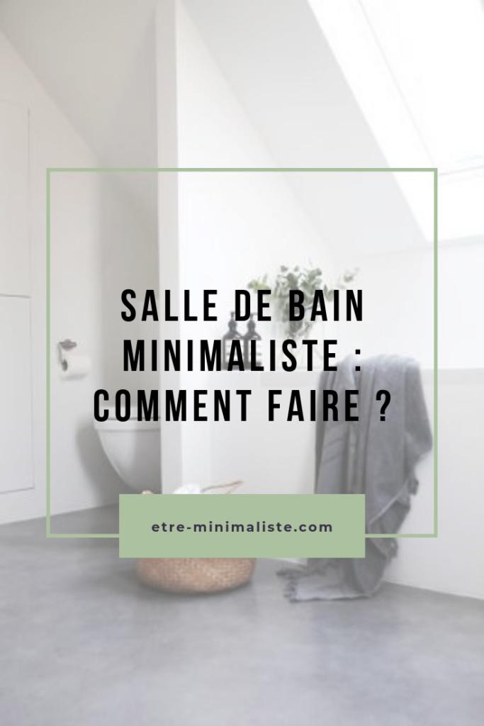 Salle de bain minimaliste : Comment faire ? | Etre-minimaliste.com