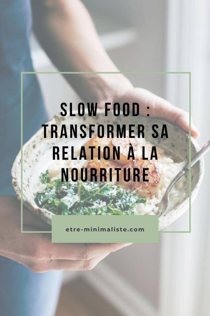 Slow food : Manger avec frugalité | Etre-minimaliste.com
