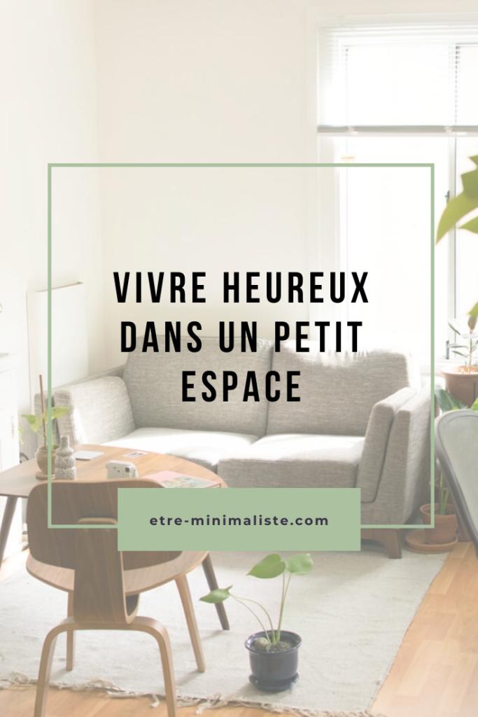 Vivre heureux dans un petit espace | etre-minimaliste.com