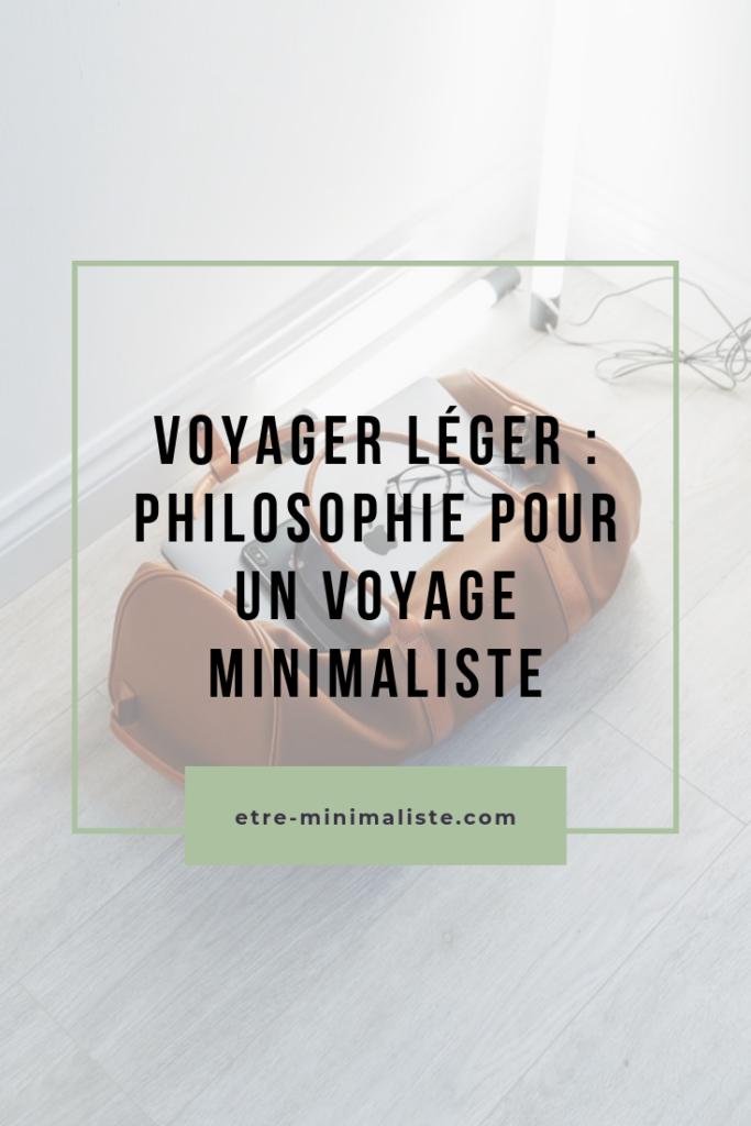 Minimalisme en voyage : Philosophie & conseils | Etre-minimaliste.com