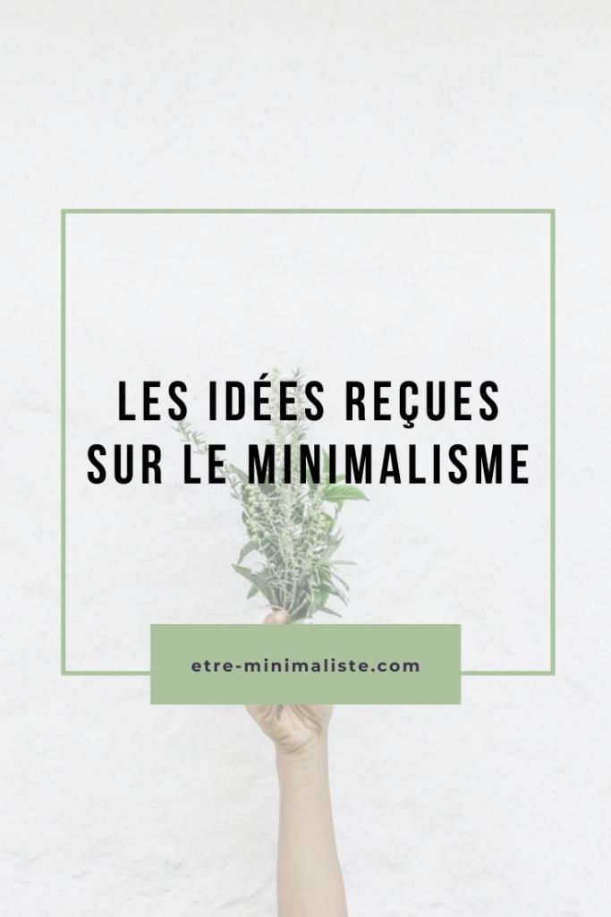 Minimalisme : Les idées reçues et préjugés | Etre-minimaliste.com