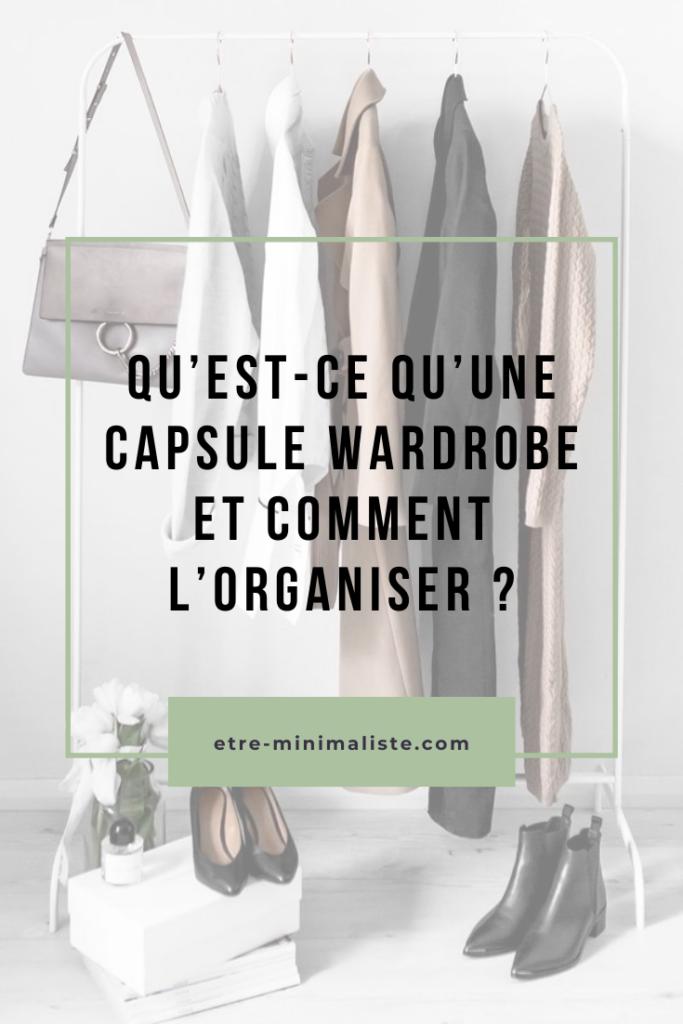 Qu'est-ce qu'une capsule wardrobe et comment l'organiser ?