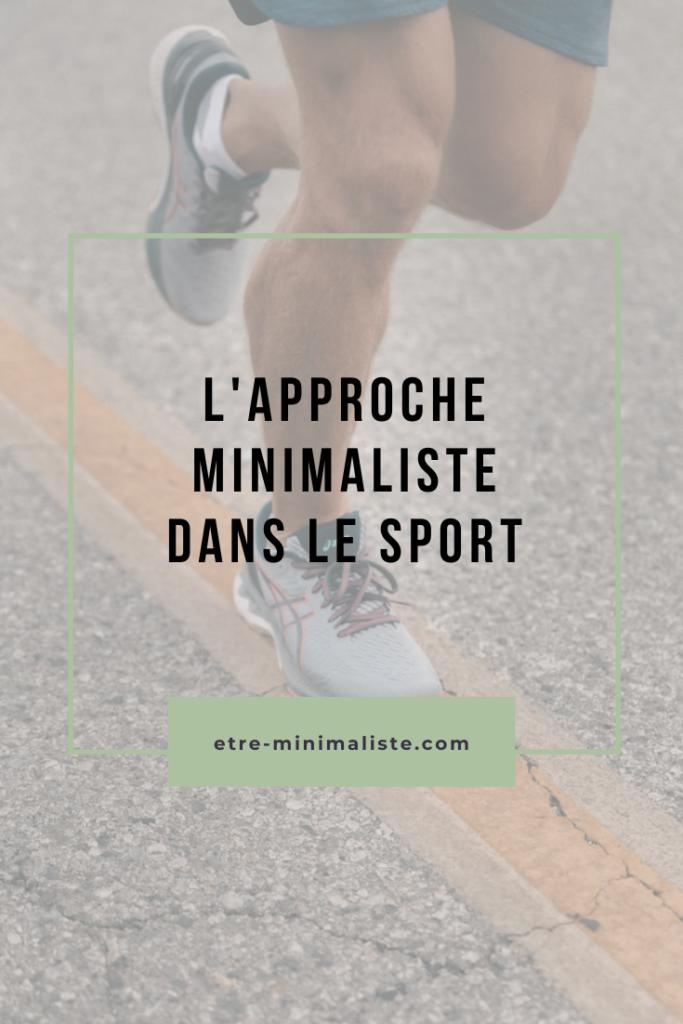 Minimalisme et Sport - Le minimalisme dans les activités physiques | Etre-minimaliste.com