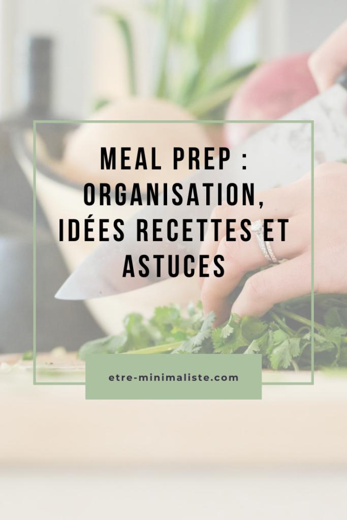 Meal prep : organisation, idées recettes et astuces