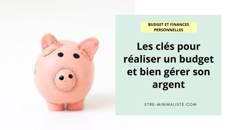 Comment bien gérer son budget et faire des économies ? | Etre-minimaliste.com