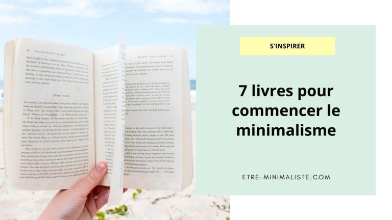 7 livres pour commencer le minimalisme